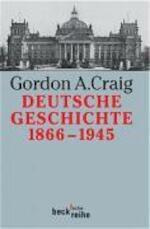 Deutsche Geschichte 1866 - 1945 - Gordon A. Craig (ISBN 9783406421068)