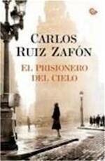El prisionero del cielo - Carlos Ruiz Zafón (ISBN 9788408105824)