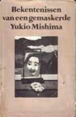 Bekentenissen van een gemaskerde - Yukio Mishima (ISBN 9029018119)