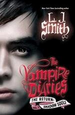 The Vampire Diaries. The Return 02. Shadow Souls - L. J. Smith (ISBN 9780062003720)