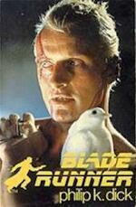 Blade runner - Philip K. Dick, Ivain Rodriguez de León (ISBN 9789044920567)