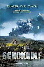 Schokgolf - Frank van Zwol (ISBN 9789045210797)