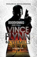 Doodvonnis - Vince Flynn, Kyle Mills (ISBN 9789045213712)