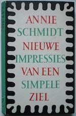 Nieuwe impressies van een simpele ziel - Annie M. G. Schmidt