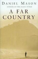 A far country - Daniel Mason (ISBN 9780330492737)