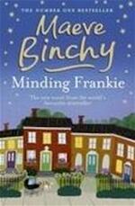 Minding Frankie - Maeve Binchy (ISBN 9781409117902)