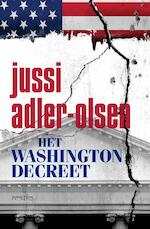 Het Washingtondecreet - Jussi Adler-Olsen (ISBN 9789044634211)