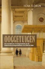 Ooggetuigen van de Nederlandse kerkgeschiedenis - Henk Florijn (ISBN 9789401909150)