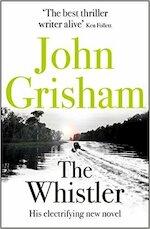 The Whistler - John Grisham (ISBN 9781444799132)