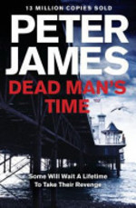 Dead Man's Time - Peter James (ISBN 9781447203179)