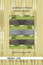 Landlines in African Literary Studies - Gordon Collier (ISBN 9789004312692)