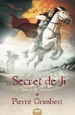 Le Secret de Ji - Pierre Grimbert (ISBN 9782354083502)