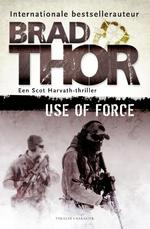Use of force - Brad Thor (ISBN 9789045215754)