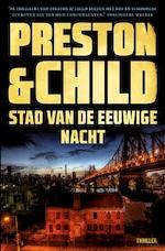 Stad van de eeuwige nacht - Preston & Child (ISBN 9789024580262)