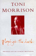 Playing in the Dark - Toni Morrison (ISBN 9780330330640)