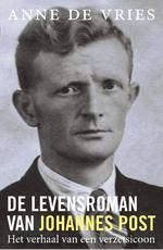 De levensroman van Johannes Post - Anne de Vries (ISBN 9789401913171)