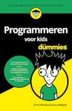 Programmeren voor kids voor Dummies - Chris Minnick (ISBN 9789045354422)