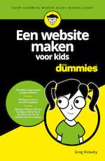 Een website maken voor kids voor Dummies - Greg Rickaby (ISBN 9789045354750)
