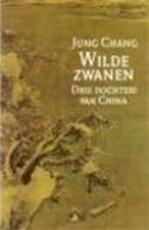 Wilde zwanen - Jung Chang (ISBN 9789022517260)