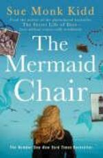 The mermaid chair - Sue Monk Kidd (ISBN 9780755307630)