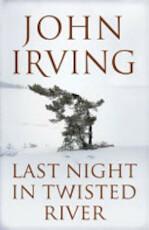 Last Night in Twisted River - John Irving (ISBN 9781408802144)
