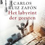 Het labyrint der geesten - Carlos Ruiz Zafón (ISBN 9789046171516)