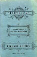 Sidetracks: Explorations of a Romantic Biographer - Richard Holmes (ISBN 9780679438465)