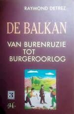 De Balkan - Raymond Detrez (ISBN 9789052401072)