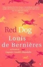 Red Dog - Louis de Bernieres (ISBN 9780099429043)