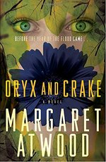 Oryx and Crake - Margaret Eleanor Atwood (ISBN 9780385721677)