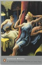 A streetcar named desire and other plays - Tennessee Williams (ISBN 9780141182568)