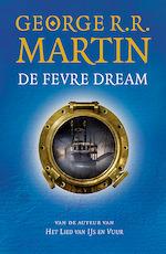 De Fevre Dream (POD) - George R.R. Martin, George Martin (ISBN 9789024582051)