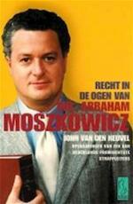 Recht in de ogen van Mr. Abraham Moszkowicz - John van Den Heuvel (ISBN 9789055014996)