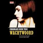 Wachtwoord - Charles den Tex (ISBN 9789044540314)