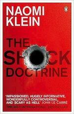 The shock doctrine - Naomi Klein (ISBN 9780141024530)
