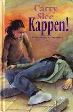 Kappen! - Carry Slee (ISBN 9789026992513)