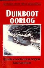 Duikbootoorlog - David Mason, D.L. Uyt den Bogaard (ISBN 9789002181665)