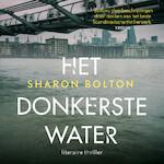 Het donkerste water - Sharon Bolton (ISBN 9789046171523)