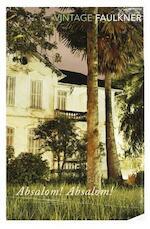 Absalom, Absalom! - William Faulkner (ISBN 9780099475118)