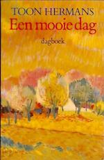 Een mooie dag - T. Hermans (ISBN 9789026103056)