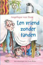 Een vriend zonder tanden - Angelique van Dam, Angelique van van Dam (ISBN 9789048843992)