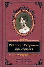 Pride and Prejudice and Zombies - Jane Austen, Seth Grahame-Smith (ISBN 9781594744518)