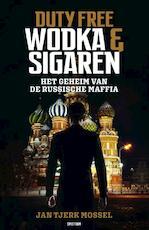 Wodka en sigaren - Jan-Tjerk Mossel (ISBN 9789000360956)