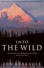 Into the wild - Jon Krakauer (ISBN 9781447203698)