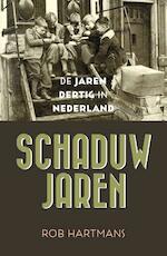 Schaduwjaren - Rob Hartmans (ISBN 9789401913393)