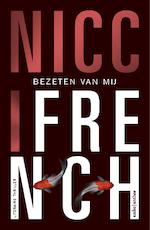 Bezeten van mij - Nicci French (ISBN 9789026343001)