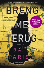 Breng me terug - B.A. Paris (ISBN 9789026342943)