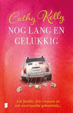 Nog lang en gelukkig - Cathy Kelly (ISBN 9789402311136)