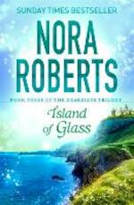 Island of Glass - Nora Roberts (ISBN 9780349407883)