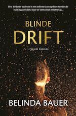 Blinde drift - Belinda Bauer (ISBN 9789044975376)